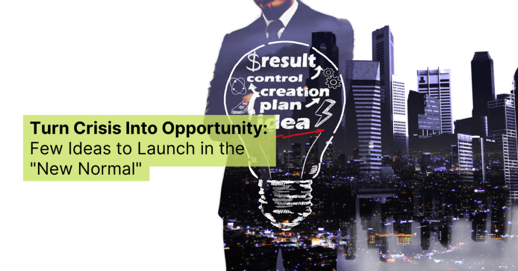 turn crisis into opportunity