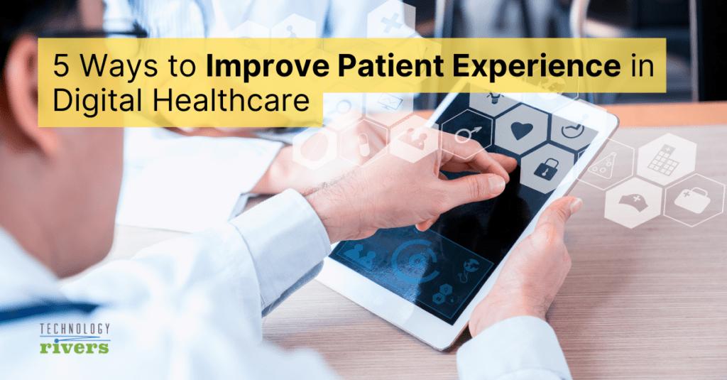 ways-to-improve-digital-patient-experience