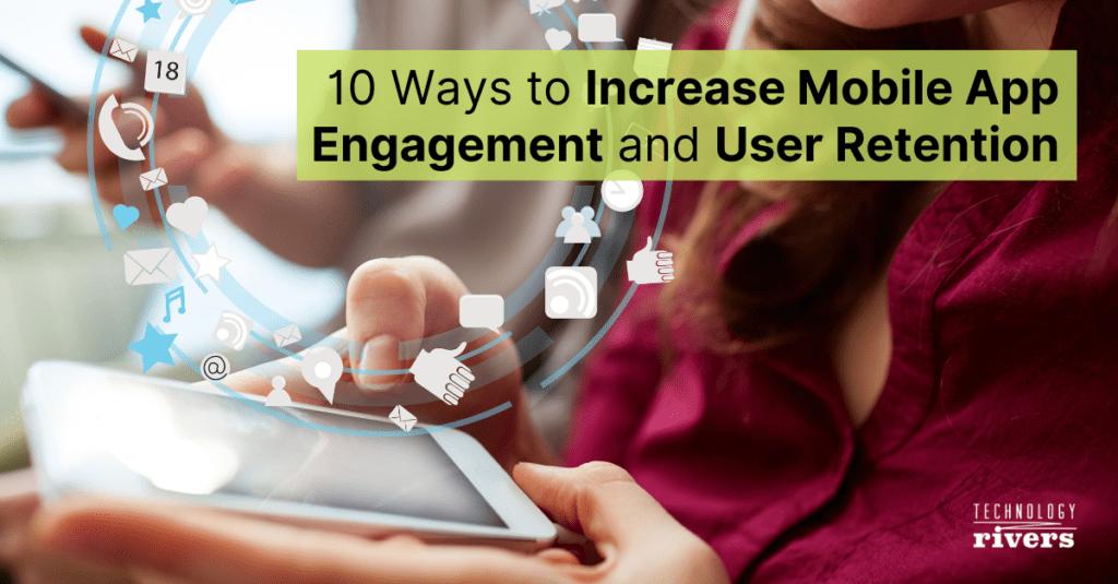 mobile-app-engagement-and-retention-strategies.jpg