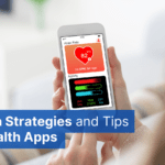 Design Strategies and Tips for Health Apps