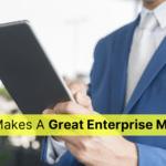 What Makes a Great Enterprise Mobile App?